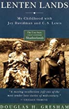 Lenten Lands: My Childhood with Joy Davidman…