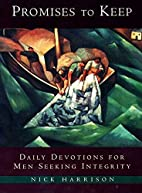 Promises to Keep: Daily Devotions for Men of…
