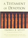 Kelly, Thomas R.: Testament of Devotion