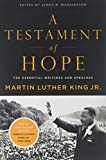 King, Martin Luther: A Testament of Hope: The Essential Writings and Speeches of Martin Luther King, Jr.