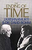 Bohm, David: The Ending of Time