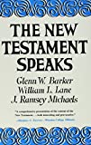 Lane, William L.: The New Testament Speaks