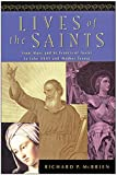 McBrien, Richard P.: Lives of the Saints: From Mary and St. Francis of Assisi to John XXIII and Mother Teresa