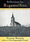 Manning, Brennan: Reflections for Ragamuffins: Daily Devotions from the Writings of Brennan Manning