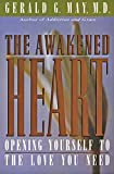 May, Gerald G.: The Awakened Heart