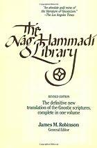 The Nag Hammadi Library in English by James…