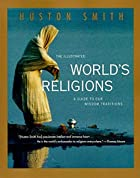 The Illustrated World's Religions: A Guide…