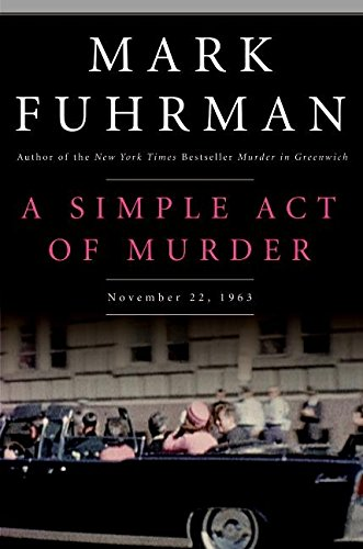 a-simple-act-of-murder-november-22-1963
