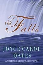 The Falls: A Novel (Oates, Joyce Carol) by…