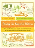 Field, Carol: Italy in Small Bites