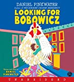Pinkwater, Daniel: Looking for Bobowicz CD