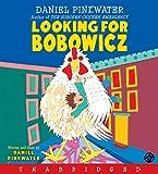Pinkwater, Daniel: Looking for Bobowicz CD