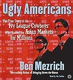 Mezrich, Ben: Ugly Americans CD