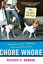 Chore Whore: Adventures of a Celebrity…