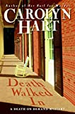 Hart, Carolyn: Death Walked In (Death on Demand Mysteries, No. 18)