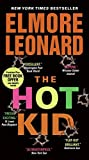 Leonard, Elmore: The Hot Kid