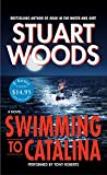 Woods, Stuart: Swimming to Catalina