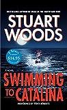 Woods, Stuart: Swimming to Catalina