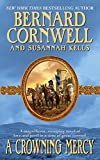 Cornwell, Bernard: A Crowning Mercy