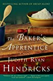 Hendricks, Judith Ryan: The Baker's Apprentice