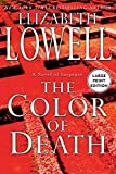 Elizabeth Lowell: The Color of Death