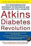 Atkins, Robert C.: Atkins Diabetes Revolution