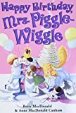 MacDonald, Betty: Happy Birthday, Mrs. Piggle-Wiggle (Mrs. Piggle-Wiggle (HarperCollins))
