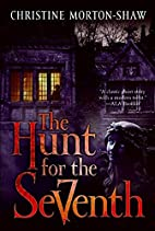 The Hunt for the Seventh by Christine…