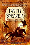 Paver, Michelle: Chronicles of Ancient Darkness #5: Oath Breaker