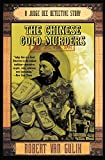 Van Gulik, Robert Hans: The Chinese Gold Murders: A Judge Dee Detective Story