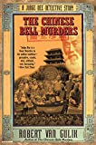 Van Gulik, Robert Hans: The Chinese Bell Murders: A Judge Dee Detective Story