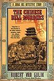 Van Gulik, Robert: The Chinese Bell Murders: A Judge Dee Detective Story