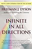 Dyson, Freeman J.: Infinite in All Directions: Gifford Lectures Given at Aberdeen, Scotland April--November 1985