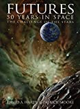 Hardy, David A.: Futures: 50 Years in Space: The Challenge of the Stars