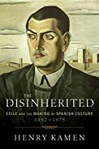 The Disinherited: Exile and the Making of…