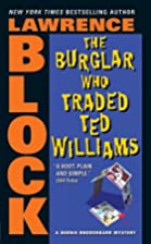 The Burglar Who Traded Ted Williams by…