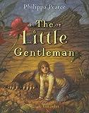 Pearce, Philippa: The Little Gentleman