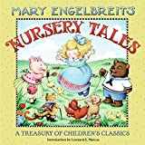 Hill, Susan: Mary Engelbreit's Nursery Tales: A Treasury of Children's Classics