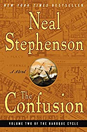 The Confusion (The Baroque Cycle, Vol. 2) by…