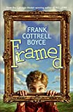 Cottrell Boyce, Frank: Framed