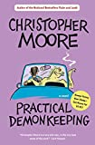 Moore, Christopher: Practical Demonkeeping