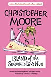 Moore, Christopher: Island of the Sequined Love Nun