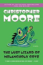 The Lust Lizard of Melancholy Cove by…