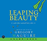 Maguire, Gregory: Leaping Beauty CD