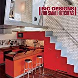 Serrats, Marta: Big Designs for Small Kitchens