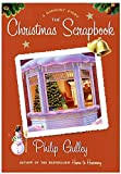 Gulley, Philip: The Christmas Scrapbook: A Harmony Story