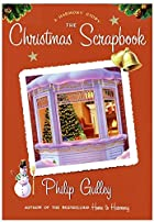 The Christmas Scrapbook by Philip Gulley
