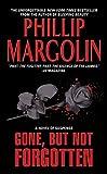Margolin, Phillip: Gone, But Not Forgotten