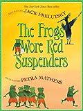Prelutsky, Jack: The Frogs Wore Red Suspenders