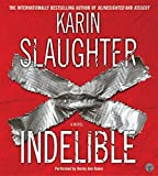 Slaughter, Karin: Indelible CD (Grant County)